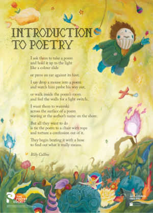 'Introduction to Poetry' by Billy Collins. Poster by The Poetry Society.