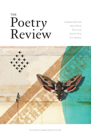 The Poetry Review, 105:1, Spring 2015