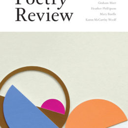 The Poetry Review 106:2, Summer 2016