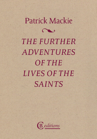 Mackie, The Further Adventures of the Lives of Saints