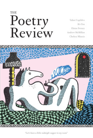 The Poetry Review summer 2017