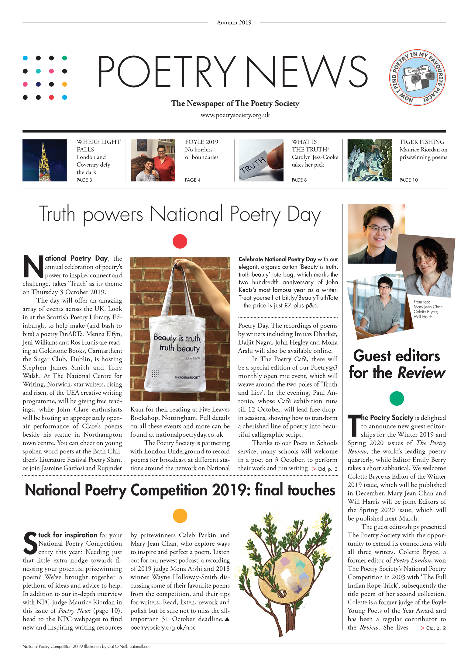 Front page of members' quarterly newspaper of The Poetry Society, with coverage of National Poetry Day 2019, the guest editors for the Winter 2019 and Spring 2020 issues of The Poetry Review and a reminder about entering the National Poetry Competition, with the help of new resources and podcast discussions.