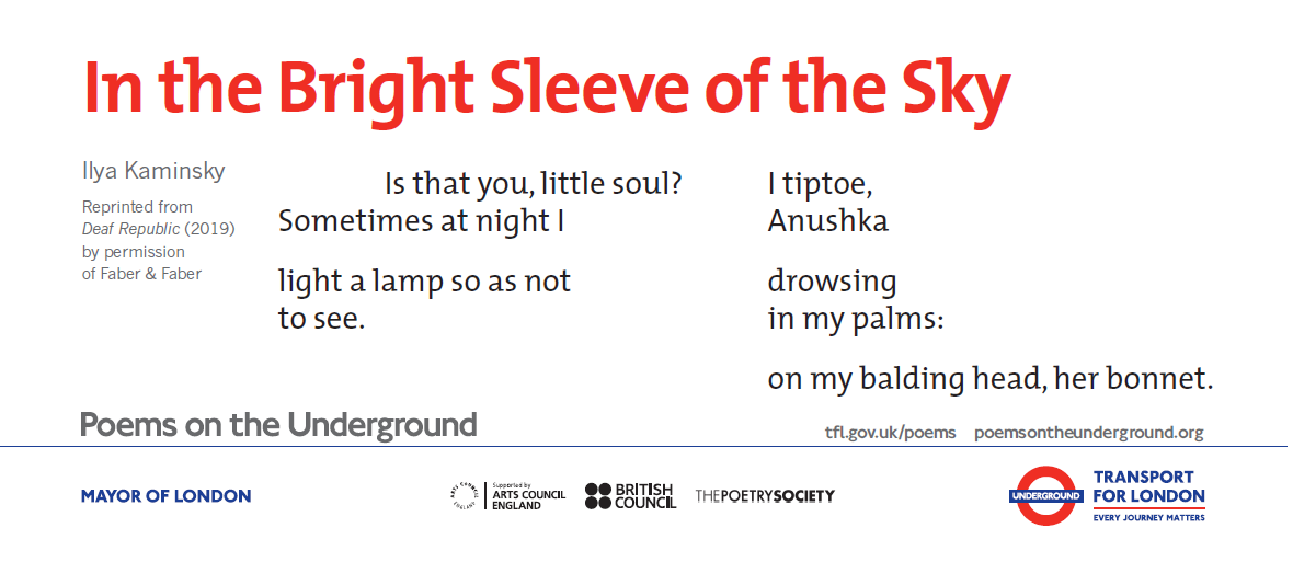 In the Bright Sleeve of the Sky by Ilya Kaminsky: Is that you, little soul? Sometimes at night I / light a lamp so as not / to see. / I tiptoe, / Anushka / drowsing / in my palms: / on my balding head, her bonnet.